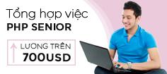 Tổng Hợp Các Việc Làm dành cho PHP Senior - Lương Trên 700 USD